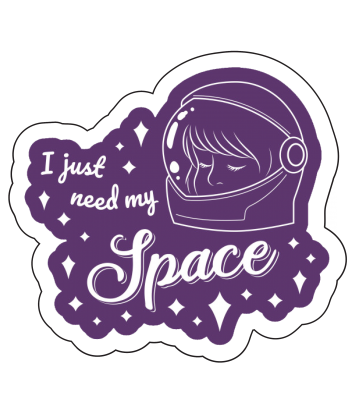 """Sticker """"I Just Need My Space"""""""