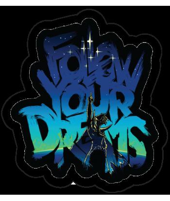 "Sticker ""Follow Your Dreams"""