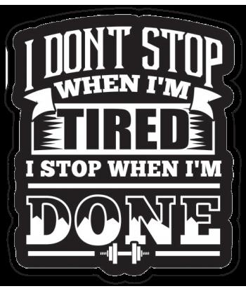 "Sticker ""I Don't Stop"""