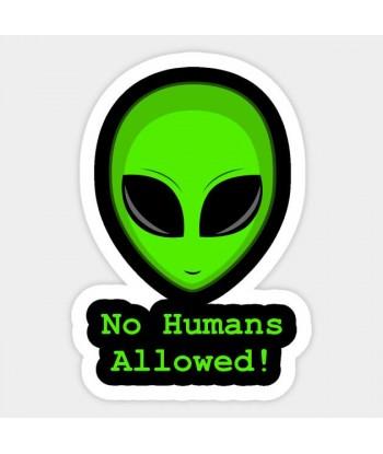 "Sticker ""No Humans Allowed"""